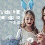 WielkaMoc pomagania, czyli Galeria Krakowska charytatywnie