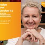 Beata Bochińska o dizajnie | WROCŁAW EMPIK RENOMA